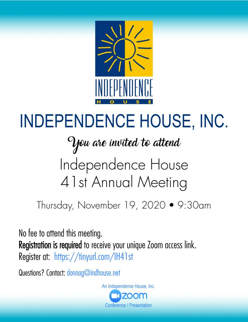 Independence House 41st Annual Meeting @ Virtual